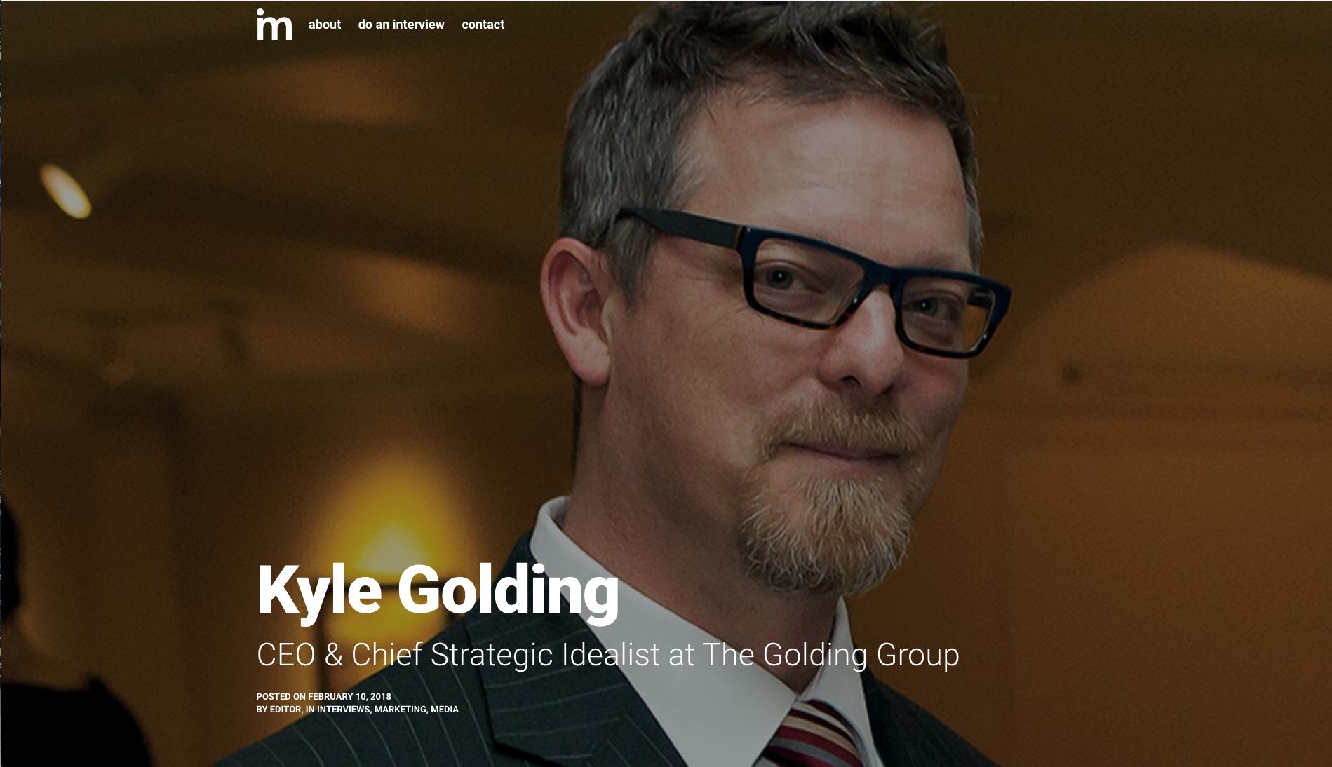 Kyle Golding Interview on Idea Mensch